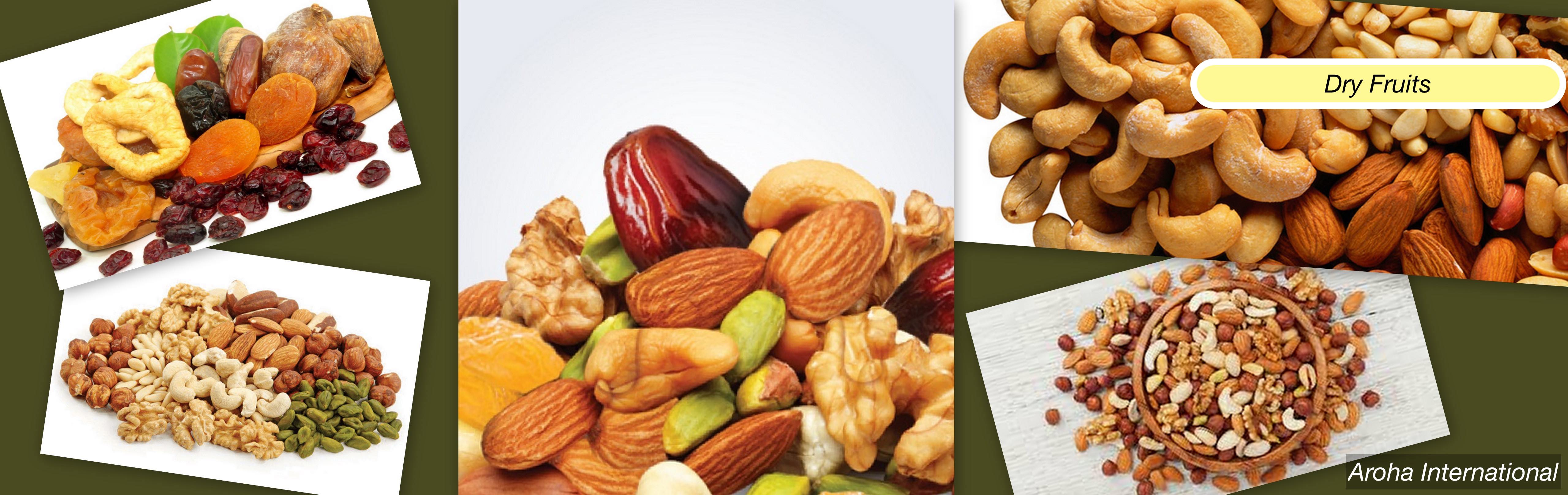 Indian Mixed Dry Fruits | Wholesale Supplier & Exporter | Aroha